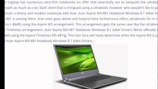 Download Acer Aspire M3-481 windows drivers