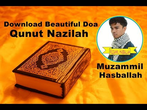 [DOWNLOAD MP3 Doa] - Do'a Qunut Nazilah By Muzammil Hasballah