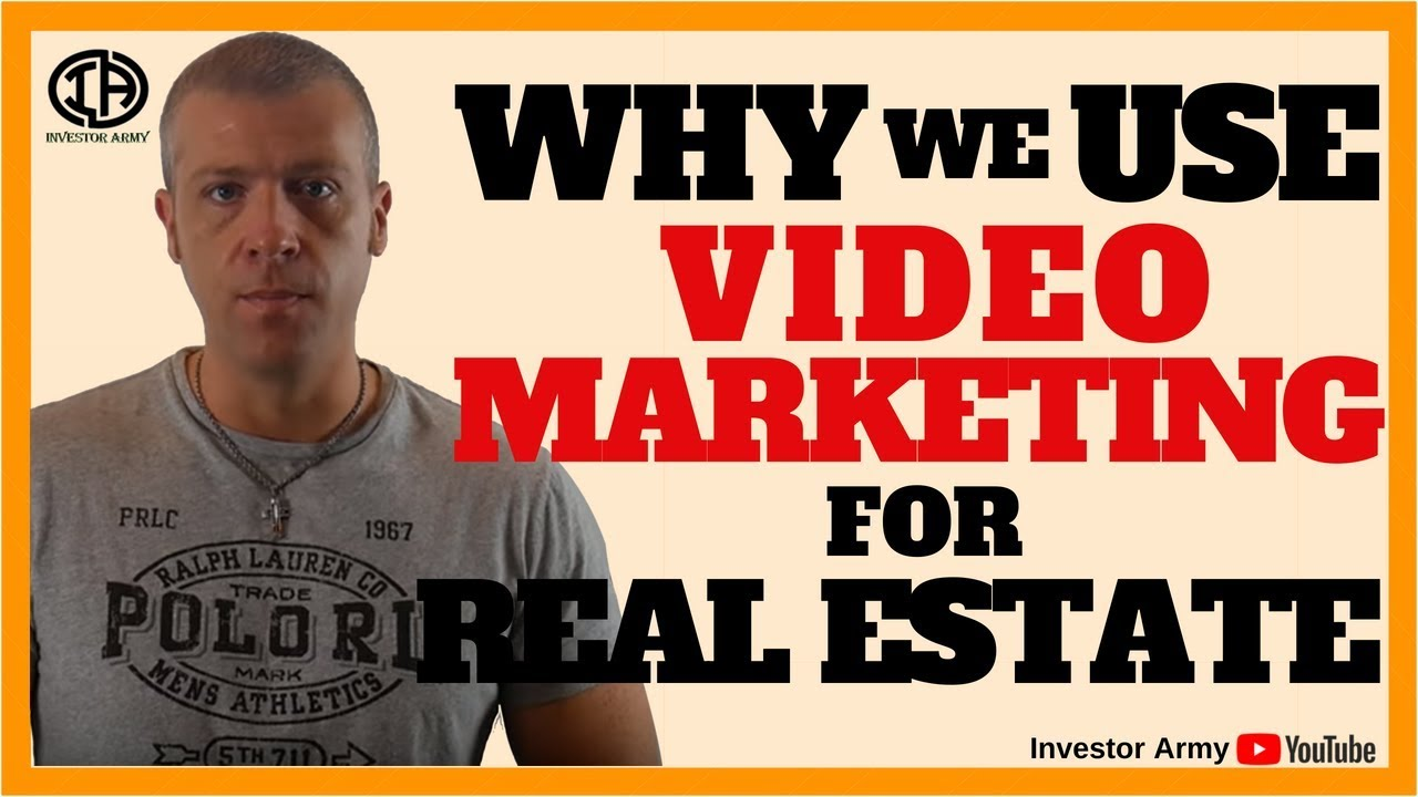 Why We Use Video Marketing for Real Estate