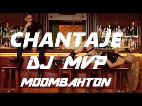Shakira Ft. Maluma - Chantaje ( Dj Mvp Moombahton Remix )