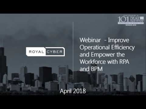 Webcast: Improve operational efficiency and empower the workforce with RPA and BPM