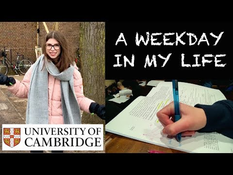 TYPICAL WEEKDAY AT CAMBRIDGE UNI