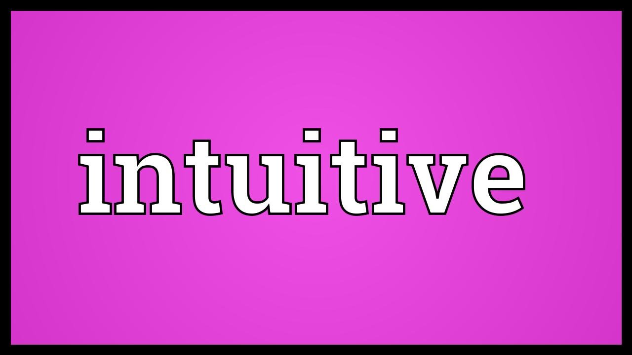 Intuitive What Does It Mean