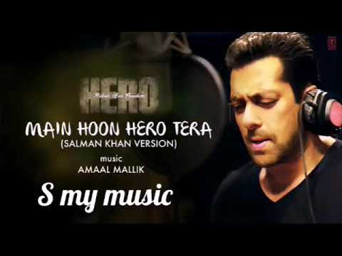 'Main Hoon Hero Tera' Full karaoke  Song with LYRICS