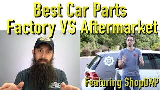 Are Factory Car Parts Better Than Aftermarket Featuring ShopDAP