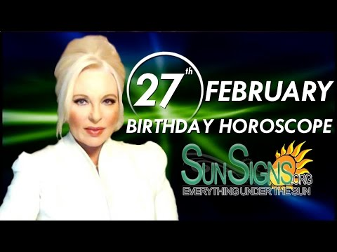 Birthday February 27th Horoscope Personality Zodiac Sign Pisces Astrology