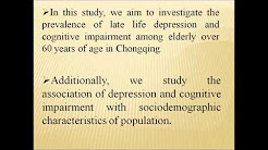 Prevalence and correlates of cognitive impairment and depression - Video Abstract ID 113668