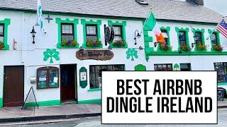 Dingle, Ireland Airbnb Tour   Ireland Travel Tips 2019