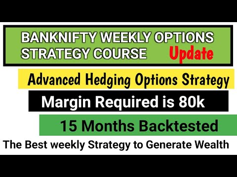 banknifty weekly options strategy course | update | trade banknifty options with 80k capital