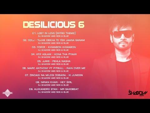 DJ Shadow Dubai | Desilicious 06 | Audio Jukebox
