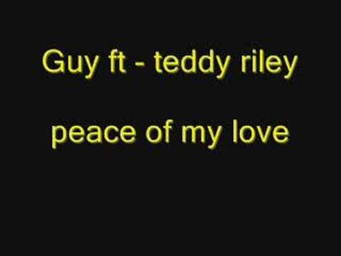 guy ft teddy riley - peace of my love