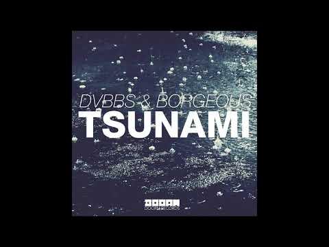 DVBBS & Borgeous - Tsunami [10 hours]