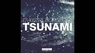 Dvbbs Borgeous Tsunami 10 hours.mp3