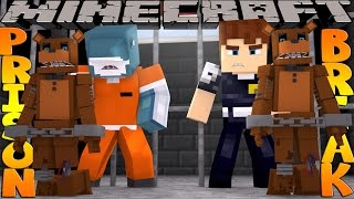 Minecraft PRISON BREAK - FREDDY'S SECRET DUNGEON OF DEATH!!!