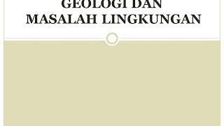 Geologi dan Masalah Lingkungan