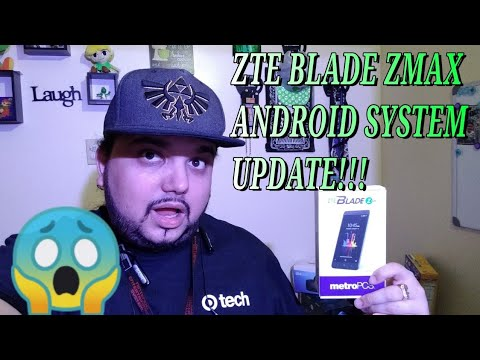 ZTE BLADE ZMAX ANDROID UPDATE OUT NOW 9/5/18 DOWNLOAD & INSTALL ASAP!!!