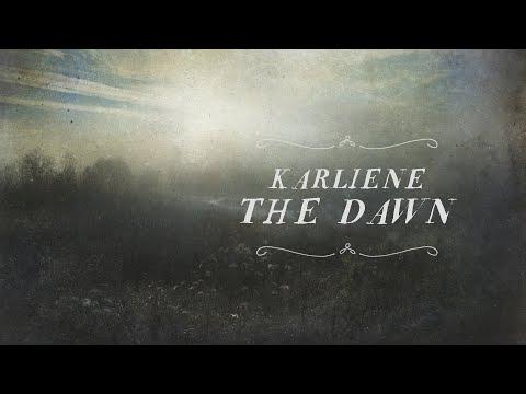Karliene - The Dawn