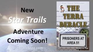 """The Terra Debacle: Prisoners at Area 51"" Book Trailer"