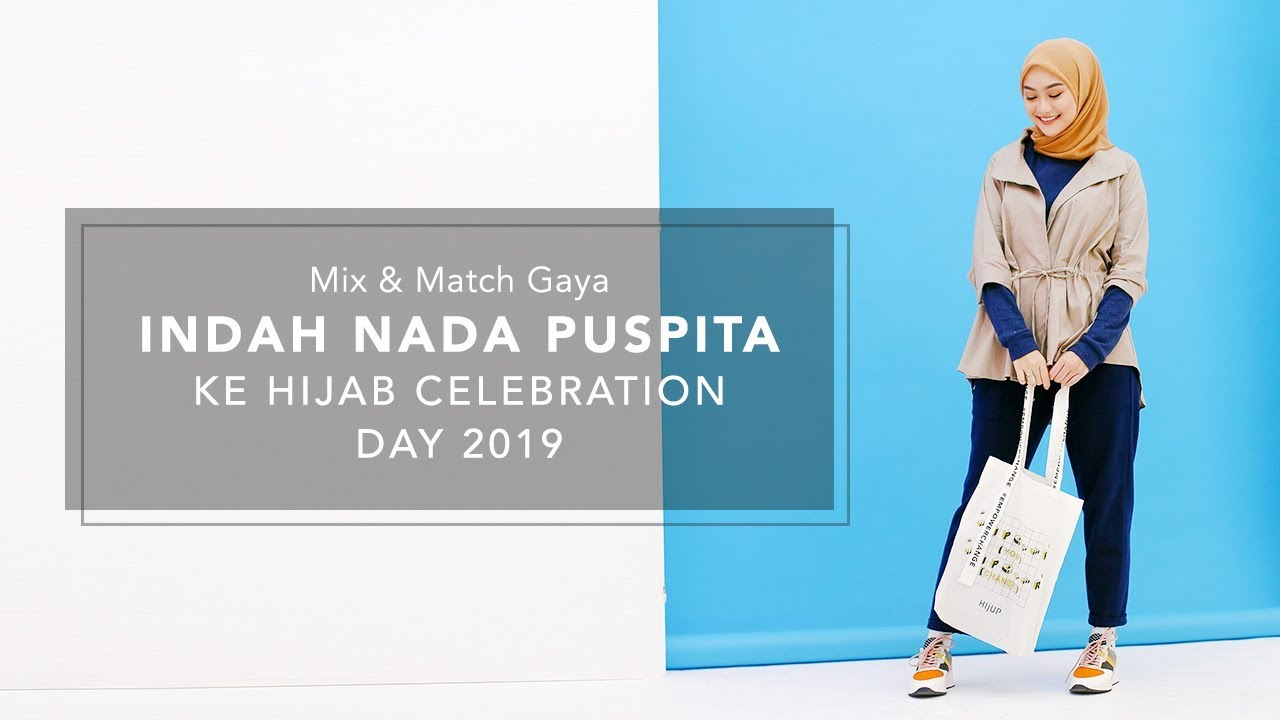 [VIDEO] - Mix & Match Gaya Fashion Indah Nada Puspita ke Hijab Celebration Day 2019 8
