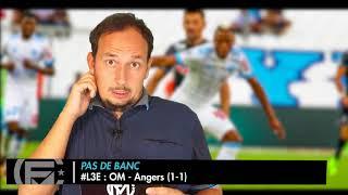 OM - Angers (1-1) : Les 3 Enseignements du Match