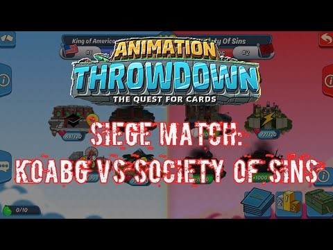 Animation Throwdown Siege: KoABG vs Society of Sins