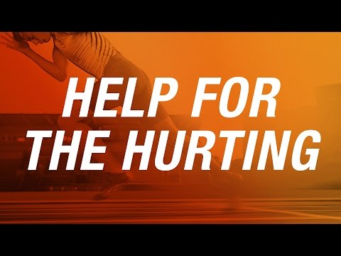 Help For the Hurting (June 12, 2016  |  6:10 PM)