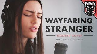 1917 song - Wayfaring Stranger - Modern Cover - Rachel Hardy (Prod. Lavito) x Kaiser Cat Cinema
