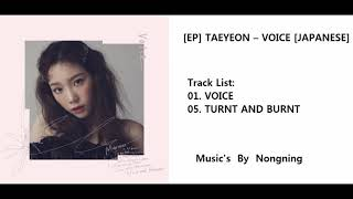 Taeyeon – voice release date: 2019.05.13 genre: j-pop language: japanese track list: 01. 05. turnt and burnt