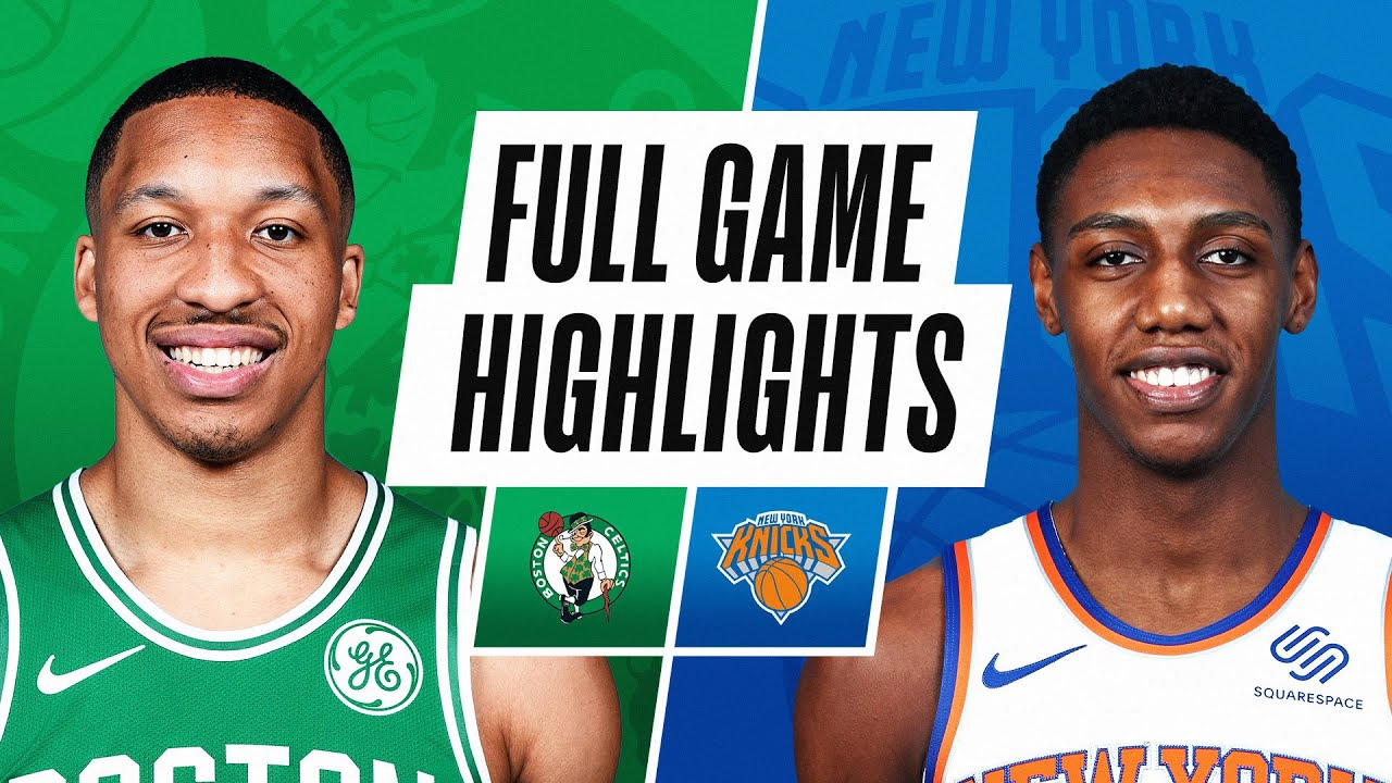 CELTICS at KNICKS | FULL GAME HIGHLIGHTS | May 16, 2021