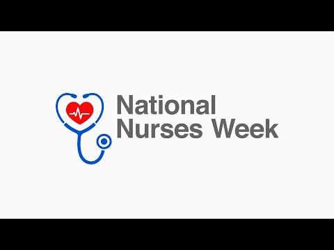 Thank You Nurses- National Nurses Week 2020