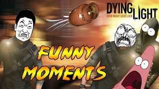 Dying Light Funny Moments | EPIC FAILS & TROLLING