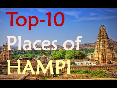 Top 10 Must Places Of Hampi | A Weekend Getaway From Hyderabad, Bangalore And Mumbai