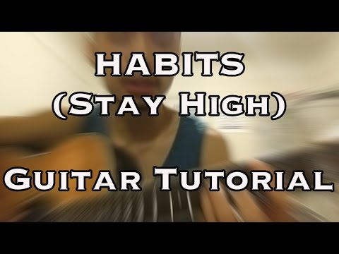 Habits (Stay High) - Tove Lo - EASY Guitar Tutorial CHORDS
