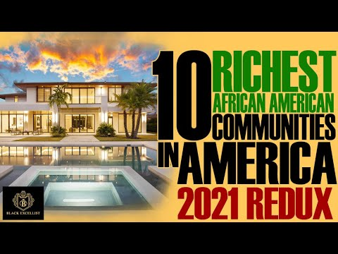 Black Excellist:  Top 10 Richest Black Neighborhoods in America (2021)