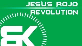 Jesus Rojo | Revolution | Official Music Video