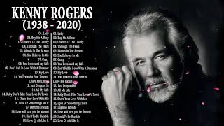 Kenny Rogers Greatest Hits  - Top 100 Best Country Songs Of Kenny Rogers - R.I.P Kenny Rogers