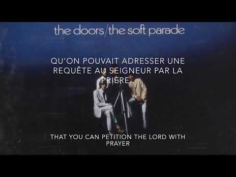 The Doors - The Soft Parade (Lyrics+Traduction Française)
