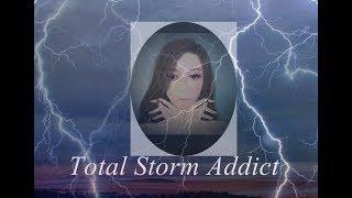 Total Storm Addict