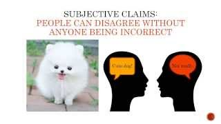Objective versus Subjective Claims Video