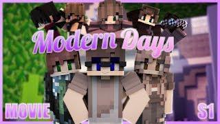 Modern Days: The Movie   Season 1 [Minecraft Roleplay Movie]