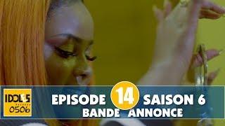 IDOLES - saison 6 - épisode 14 : la bande annonce