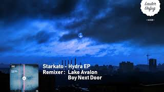 LUM052 Starkato - HYDRA EP (Lake Avalon & Boy Next Door Remix)