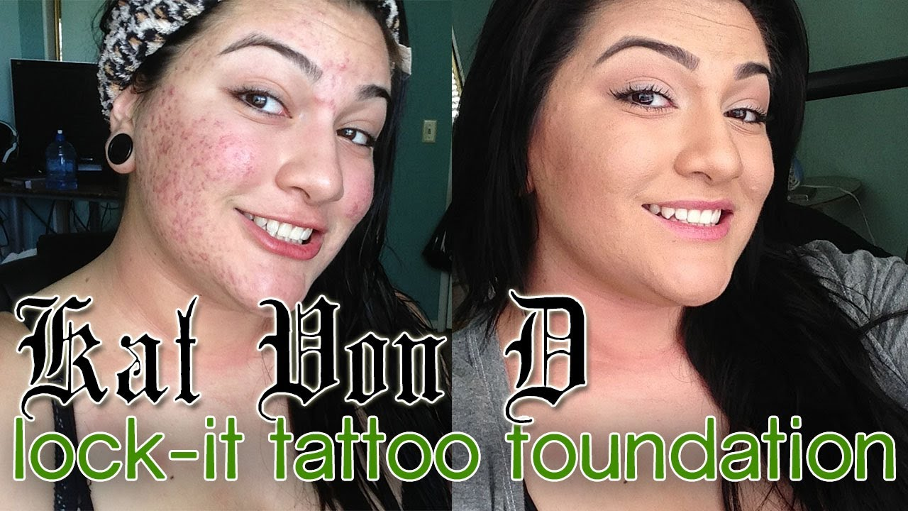 Kat von d lock it tattoo foundation demo review on acne for Tattoo foundation cover up