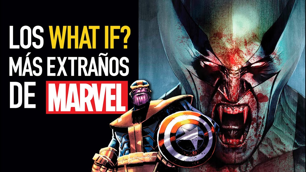 Los What if? más extraños de Marvel