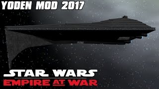 Yoden Mod 2017 - Empire Strikes Back! - Star Wars: Empire at War Mod