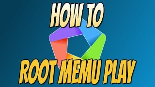 How To Root MEMU PLAY Android Emulator In Windows 10 | MEMU PLAYER Easy Root!