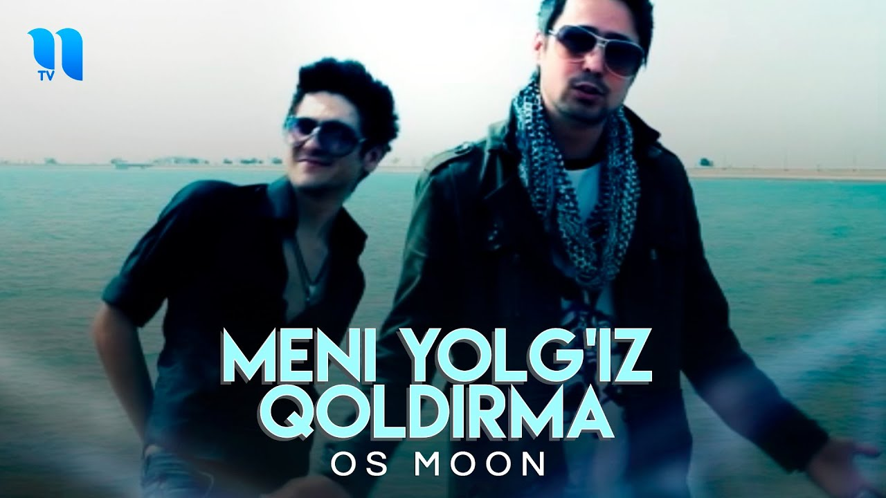 OS moon - Meni yolg'iz qoldirma (Official Music Video)