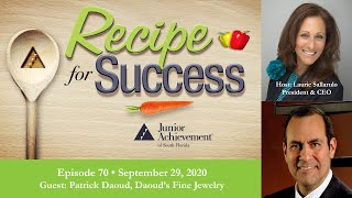 Recipe for Success with Guest Patrick Daoud, Daoud&#39s Fine Jewelry