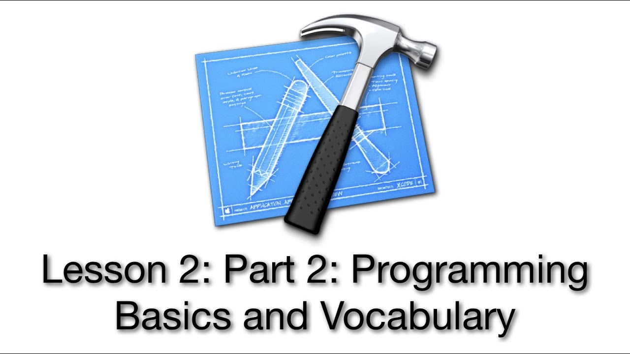 Objective-C Tutorial – Lesson 2: Part 2: Programming Basics and Vocabulary