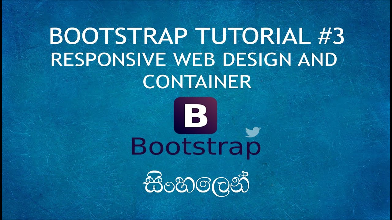 Bootstrap Sinhala Tutorial 3 Responsive Web Design And Container Youtube